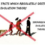 Five Facts Which Absolutely Destroy the Evolution Theory