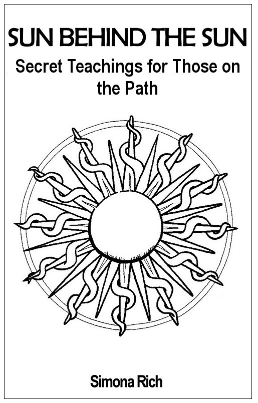 Sun Behind The Sun: Secret Teachings for Those on the Path