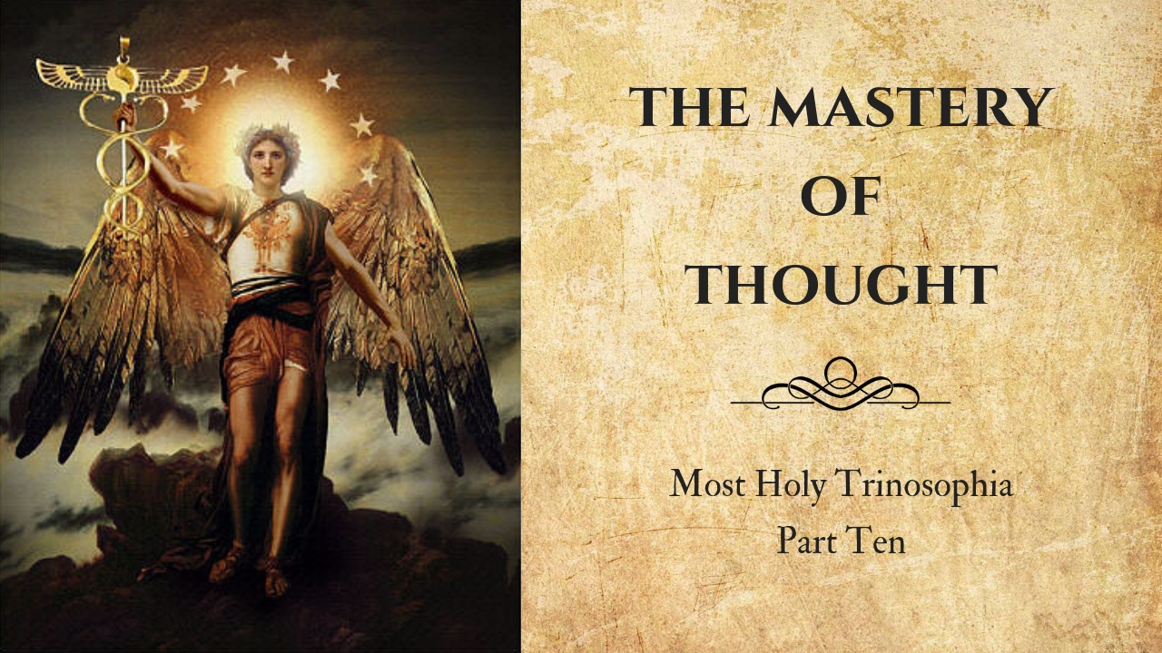 Thought Mastery – MOST HOLY TRINOSOPHIA – Section Eleven