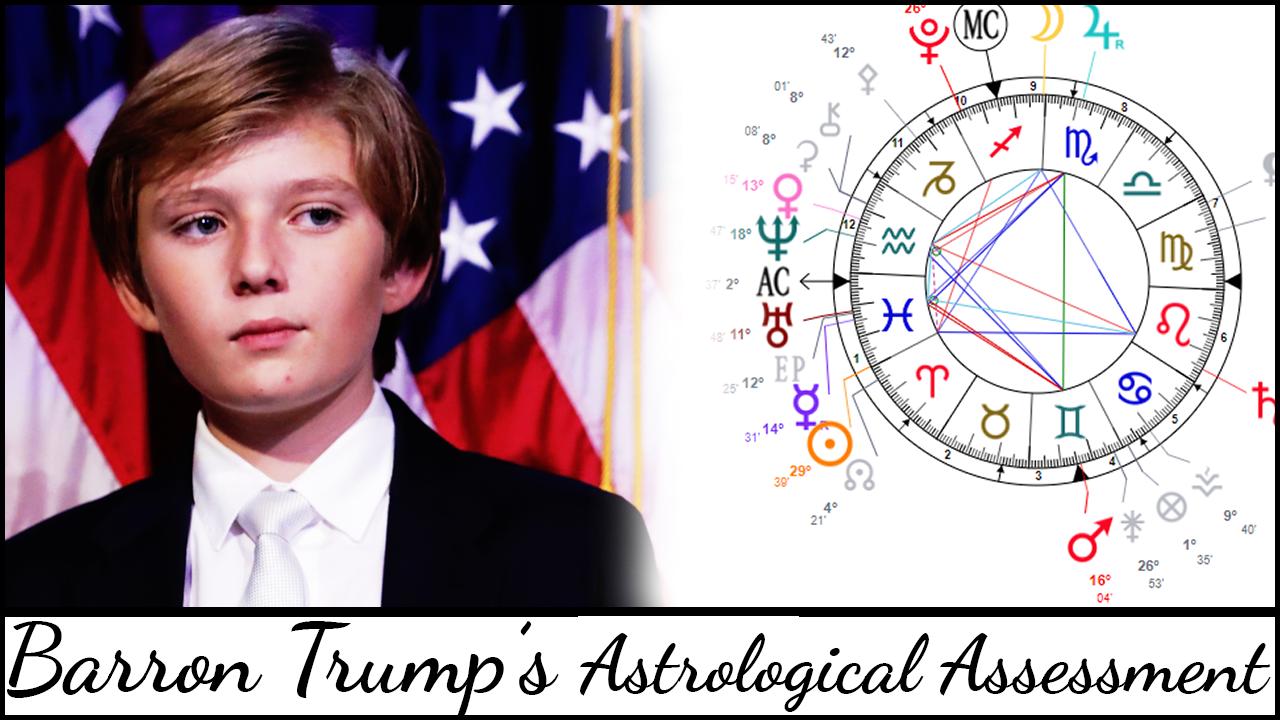 Barron Trump's Astrological Profile (Natal Chart Assessment)