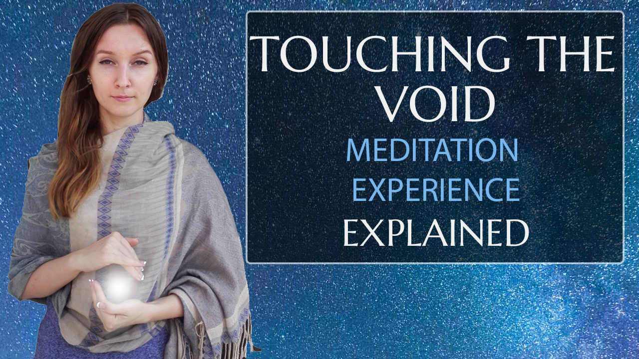 Touching the Void in Meditation Explained (Being Sucked Into the Abyss)
